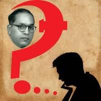Ambedkarites against Ambedkar